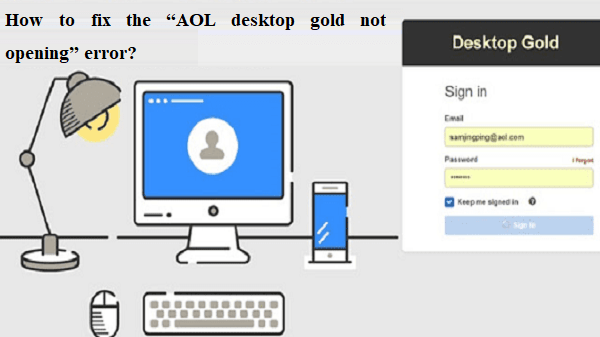AOL desktop gold not opening
